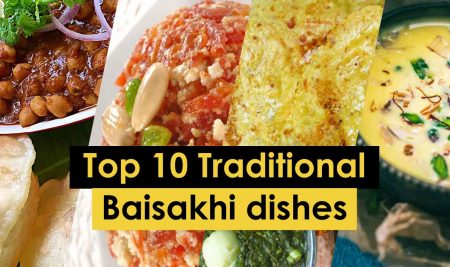 Top 10 traditional Baisakhi dishes