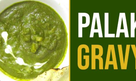 Recipe of Palak Gravy
