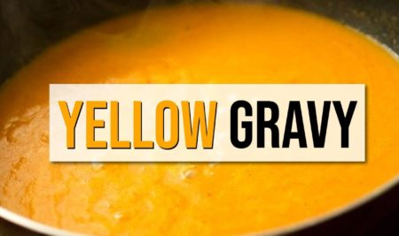 Recipe of Yellow Gravy