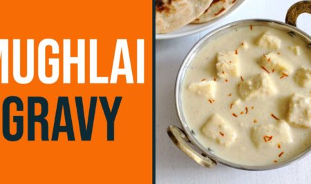 Recipe of Mughlai / White Gravy