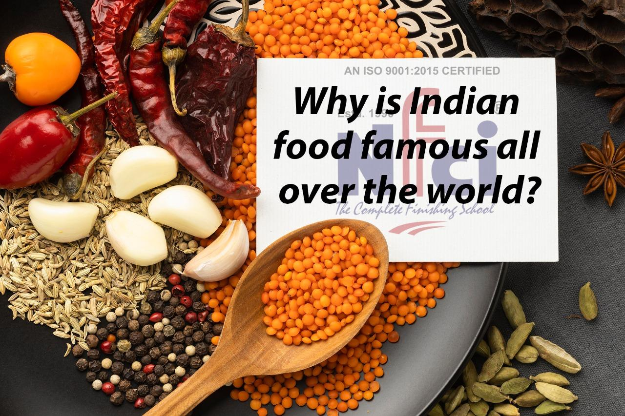 Why is Indian food famous