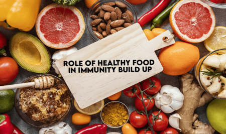 Role Of Healthy Food For Immunity Build Up