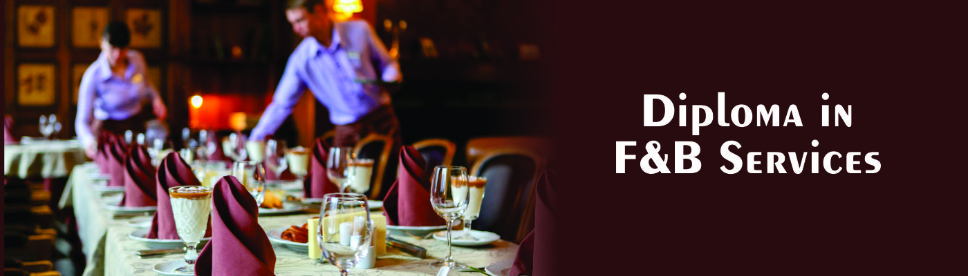 Diploma in Food and beverage services