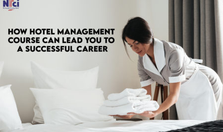 How a Hotel Management Course Can Lead You To a Successful Career?