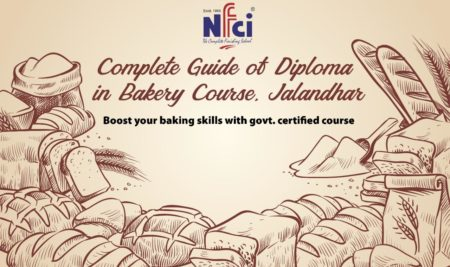 Complete Guide of Diploma in Bakery Course in Jalandhar